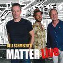 Ueli Schmezer's Matter Live/Ueli Schmezer's MatterLive