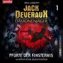 Pforte der Finsternis - Jack Deveraux Dämonenjäger 1 (Inszenierte Lesung)/Xenia Jungwirth