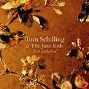 Kein Liebeslied/Tom Schilling & The Jazz Kids