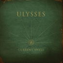 Ulysses/Current Swell