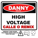 High Voltage (Cell Remix by Calle O)/Swedish Tiger Sound