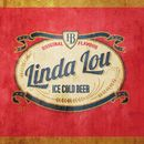 Ice Cold Beer/Linda Lou