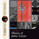 History of Julius Caesar (unabridged)/Jacob Abbots
