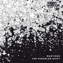 The Paradigm Shift, Pt. 1/Martinez