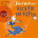 Kicker im Kleid (Ungekürzte Lesung)/David Walliams