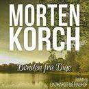 Bonden fra Dige (uforkortet)/Morten Korch