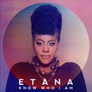 Know Who I Am/Etana