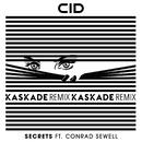 Secrets (feat. Conrad Sewell) [Kaskade Remix]/CID