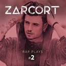 Rap Plays #2/Zarcort