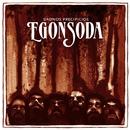 Dadnos precipicios/Egon Soda