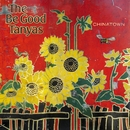 Chinatown/The Be Good Tanyas