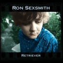 Retriever/Ron Sexsmith