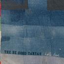 Hello Love/The Be Good Tanyas