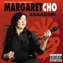 Assassin/Margaret Cho
