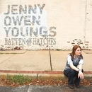Batten The Hatches/Jenny Owen Youngs
