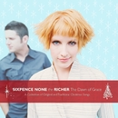 The Dawn Of Grace/Sixpence None The Richer