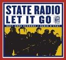 Let It Go/State Radio