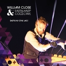 Behind the Veil/William Close & The Earth Harp Collective