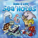 Sea Notes/Bobs & LoLo