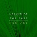 The Buzz Remixes/Hermitude