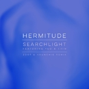Searchlight (feat. Yeo & Trim) [Zdot & Krunchie Remix]/Hermitude