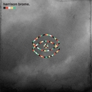 Fill Your Brains/Harrison Brome
