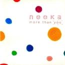 More Than You/Neeka
