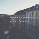 Foreign Town/Austin Basham