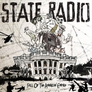 Fall Of The American Empire/State Radio
