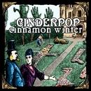 Cinnamon Winter/Cinderpop
