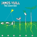 This Sweet Love - EP/James Yuill