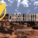 Crackhouse (feat. Crack MC)/Consolidated