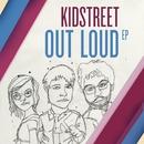 Out Loud - EP/Kidstreet
