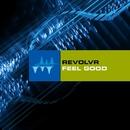 Feel Good/Revolvr