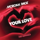 Your Love (feat. The Outfield)/Morgan Page