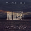 Night Window - EP/Young Liars