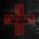 We Got Lost Along the Way - EP/Chris Batson