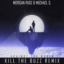 Against the World (Kill the Buzz Remix)/Morgan Page and Michael S.