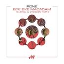 Bye Bye Macadam (Gabriel & Dresden Remix)/Rone