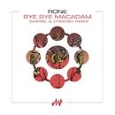 Bye Bye Macadam (Gabriel & Dresden Remix) [Radio Edit]/Rone