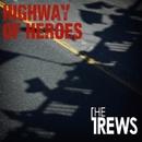 Highway of Heroes/The Trews