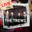 Live from Montreal/The Trews