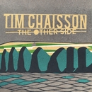 The Other Side/Tim Chaisson