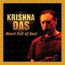 Heart Full Of Soul/Krishna Das