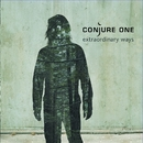 Extraordinary Ways/Conjure One
