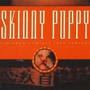Tin Omen/Skinny Puppy