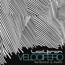 Velocifero (Remixed and Rare)/Ladytron