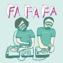 Fa-Fa-Fa - EP/Datarock
