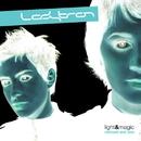 Light & Magic [Remixed & Rare]/Ladytron