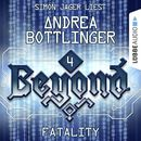 Beyond, Folge 4: FATALITY/Andrea Bottlinger